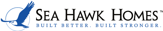 Sea Hawk Custom Homes are built better and built stronger